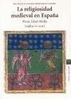 La Religiosidad Medieval En Espana