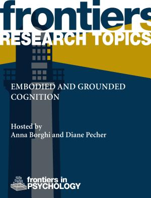 Embodied and grounded cognition