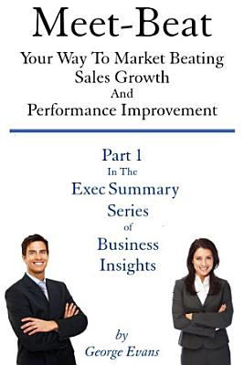 Meet Beat Your Way To Market Beating Sales Growth And Performance Improvement