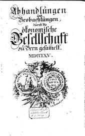 Der Schweitzerischen Gesellschaft in Bern sammlungen von landwirthschaftlichen Dingen: Band 6