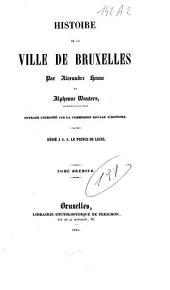 Histoire de la ville de Bruxelles: Volume1