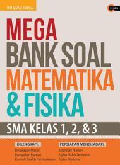 Mega Bank Soal Matematika & Fisika SMA Kls 123