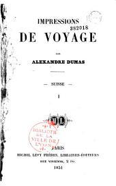 Impressions de voyage: Suisse, Volumes1à2