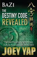 BaZi   The Destiny Code Revealed  Book 2  PDF