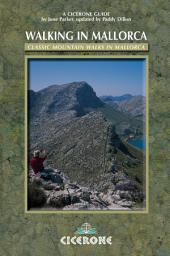 Walking in Mallorca: Classic Mountain Walks in Mallorca, Edition 4