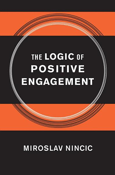 Download The Logic of Positive Engagement Book