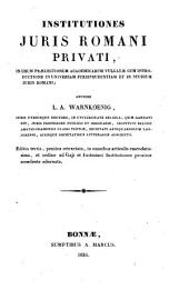 Institutiones juris romani privati. Ed. 3 penitus retractata et emend