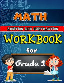 Math Workbook for Grade 1