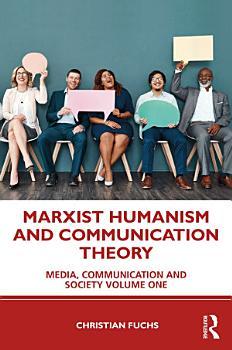 Marxist Humanism and Communication Theory PDF