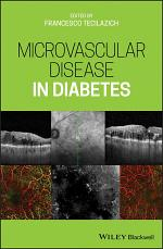 Microvascular Disease in Diabetes