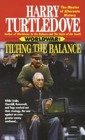 Tilting the Balance (Worldwar, Book Two)