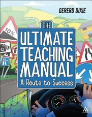 The Ultimate Teaching Manual PDF