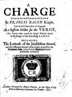 A charge given     at a sessions holden for the verge     in the reign of the late King James  etc PDF