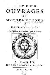 Divers ouvrages de mathematique et de physique