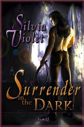 Surrender In The Dark