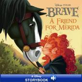 Disney Princess Brave: A Friend for Merida: A Disney Read-Along