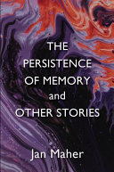 The Persistence of Memory and Other Stories PDF