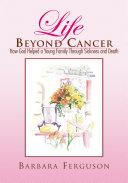 Life Beyond Cancer