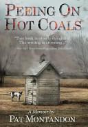 Peeing on Hot Coals