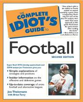 The Complete Idiot's Guide to Football, 2nd Edition