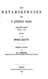 Die Metamorphosen des P. Ovidius Naso: Volumes 1-2