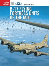B-17 Flying Fortress Units of the MTO