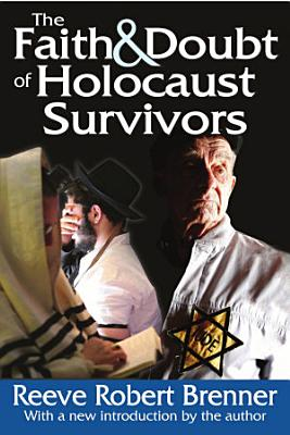 The Faith and Doubt of Holocaust Survivors PDF
