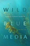 Wild Blue Media Book