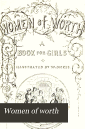 Women of Worth: A Book for Girls