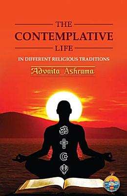 The Contemplative Life PDF
