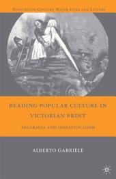 Reading Popular Culture in Victorian Print: Belgravia and Sensationalism