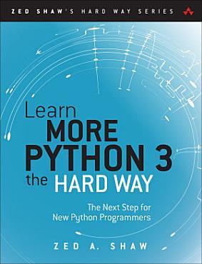 Learn More Python 3 the Hard Way PDF