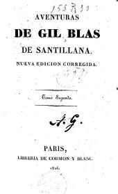 Aventures de Gil Blas de Santillana: Volumen 2