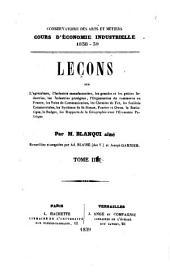 Cours d'économie industrielle par m. Blanqui aîné: Leçons sur l'agriculture, l'industrie manufacturière ..., Volume3