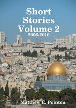 Short Stories Volume 2: 2006-2010