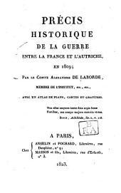 Précis historique de la guerre entre la France et l'Autriche en 1809