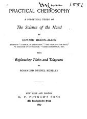 Practical Cheirosophy: A Synoptical Study of the Science of the Hand
