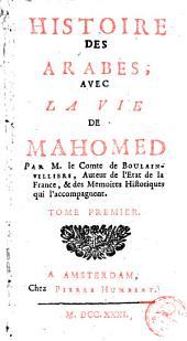 Histoire des Arabes: avec la vie de Mahomed