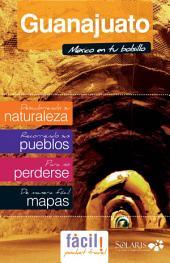 Guanajuato (México): Guía de viaje del Estado de Guanajuato (México)