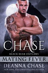 Chase: Black Bear Outlaws #2 (Mating Fever)