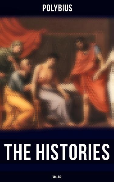 The Histories Of Polybius Vol12