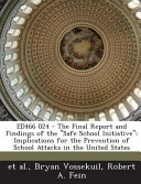 Ed466 024   the Final Report and Findings of the Safe School Initiative