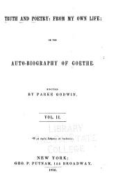 Truth and Poetry: from My Own Life; Or, The Autobiography of Goethe: Volume 2