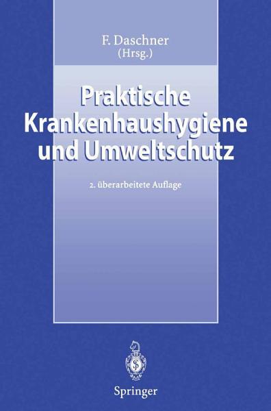 Praktische Krankenhaushygiene und Umweltschutz PDF