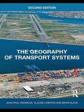 The Geography of Transport Systems PDF