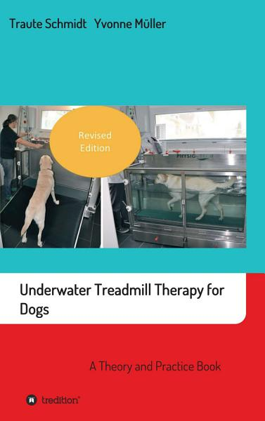 Download Underwater Treadmill Therapy for Dogs Book