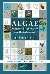 Algae: Anatomy, Biochemistry, and Biotechnology, Second Edition, Edition 2