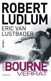 Der Bourne Verrat: Roman