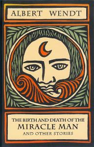 The Birth and Death of the Miracle Man and Other Stories Book