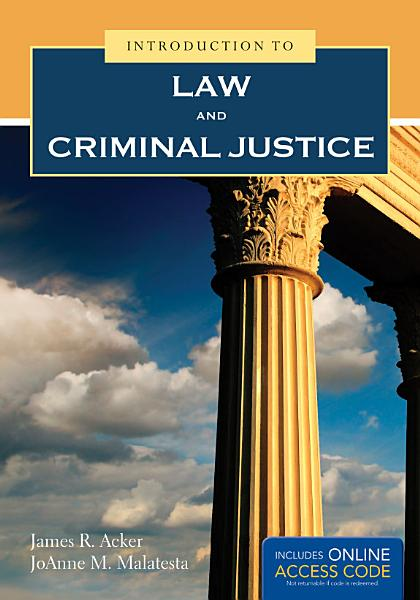 Introduction to Law and Criminal Justice